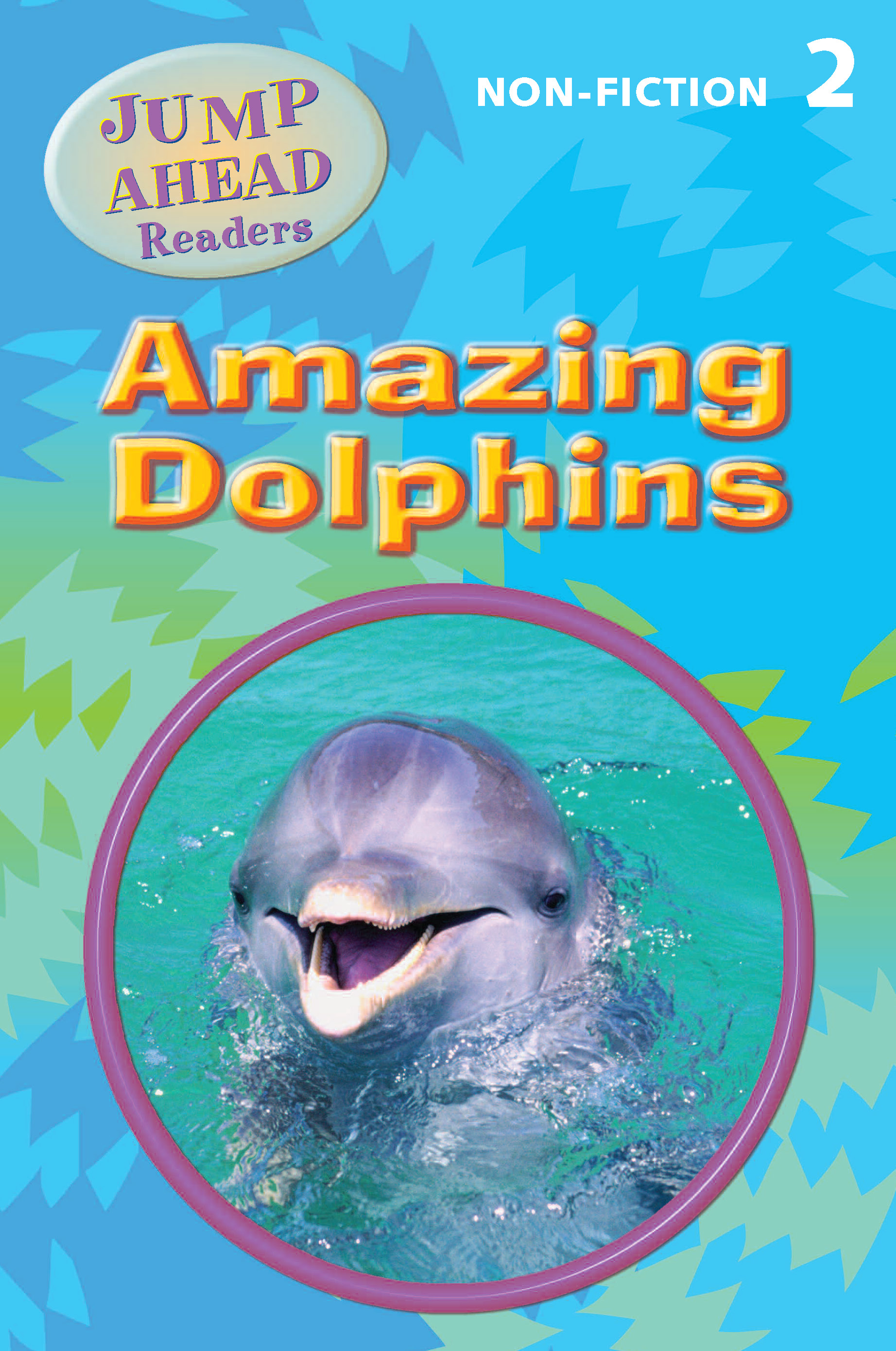 Jump Ahead Readers Amazing Dolphins