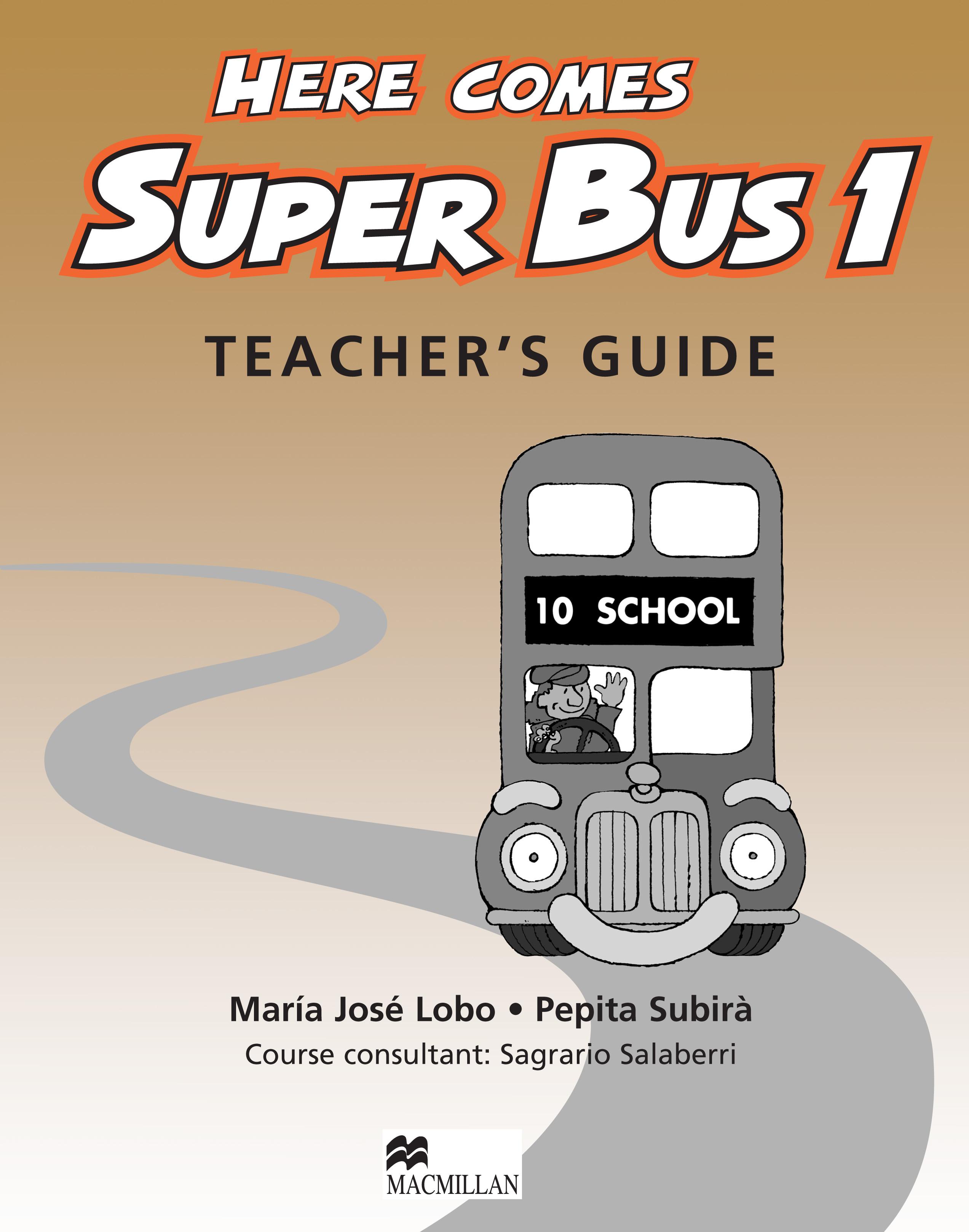 Here Comes Super Bus 1 Teacher