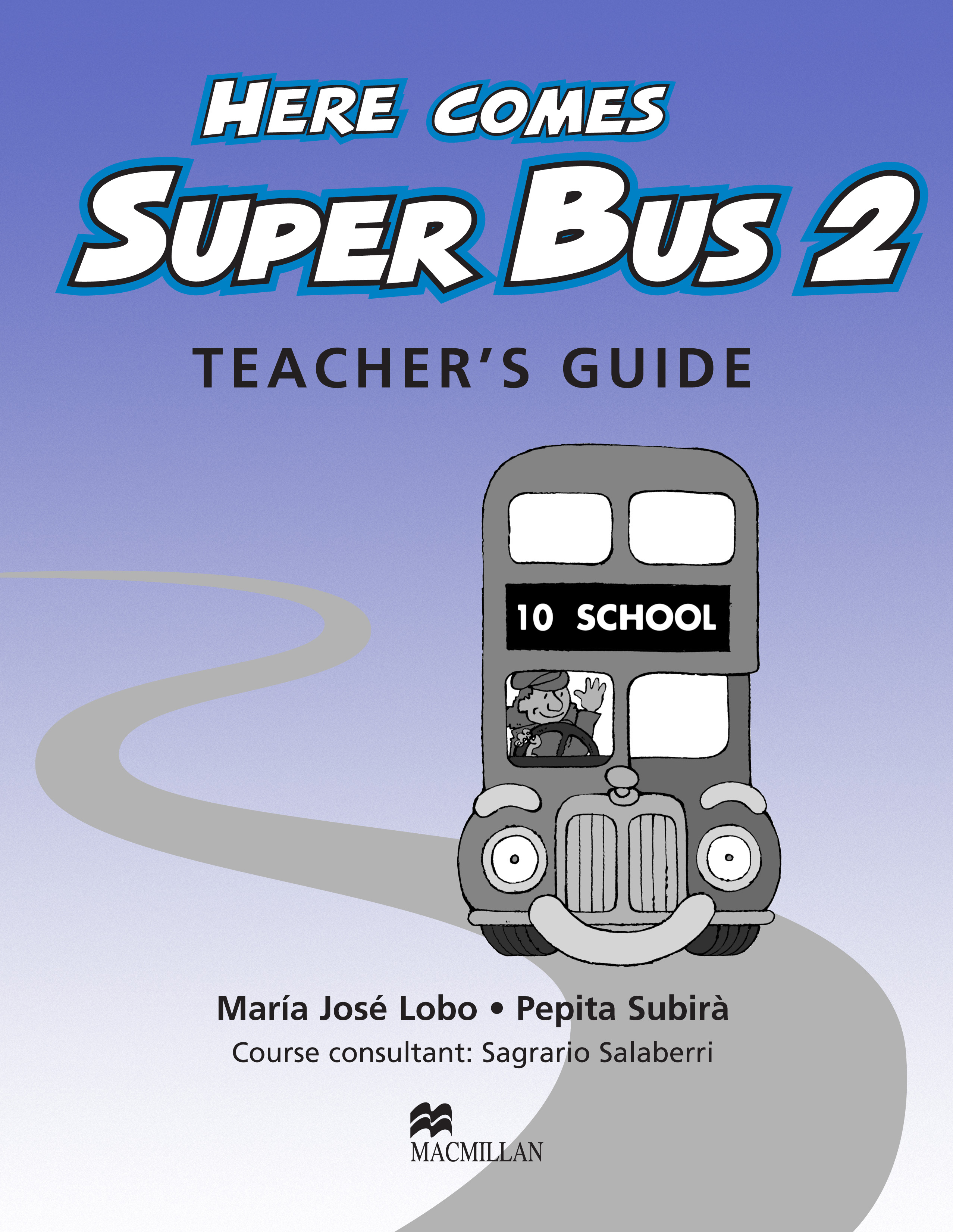 Here Comes Super Bus 2 Teacher