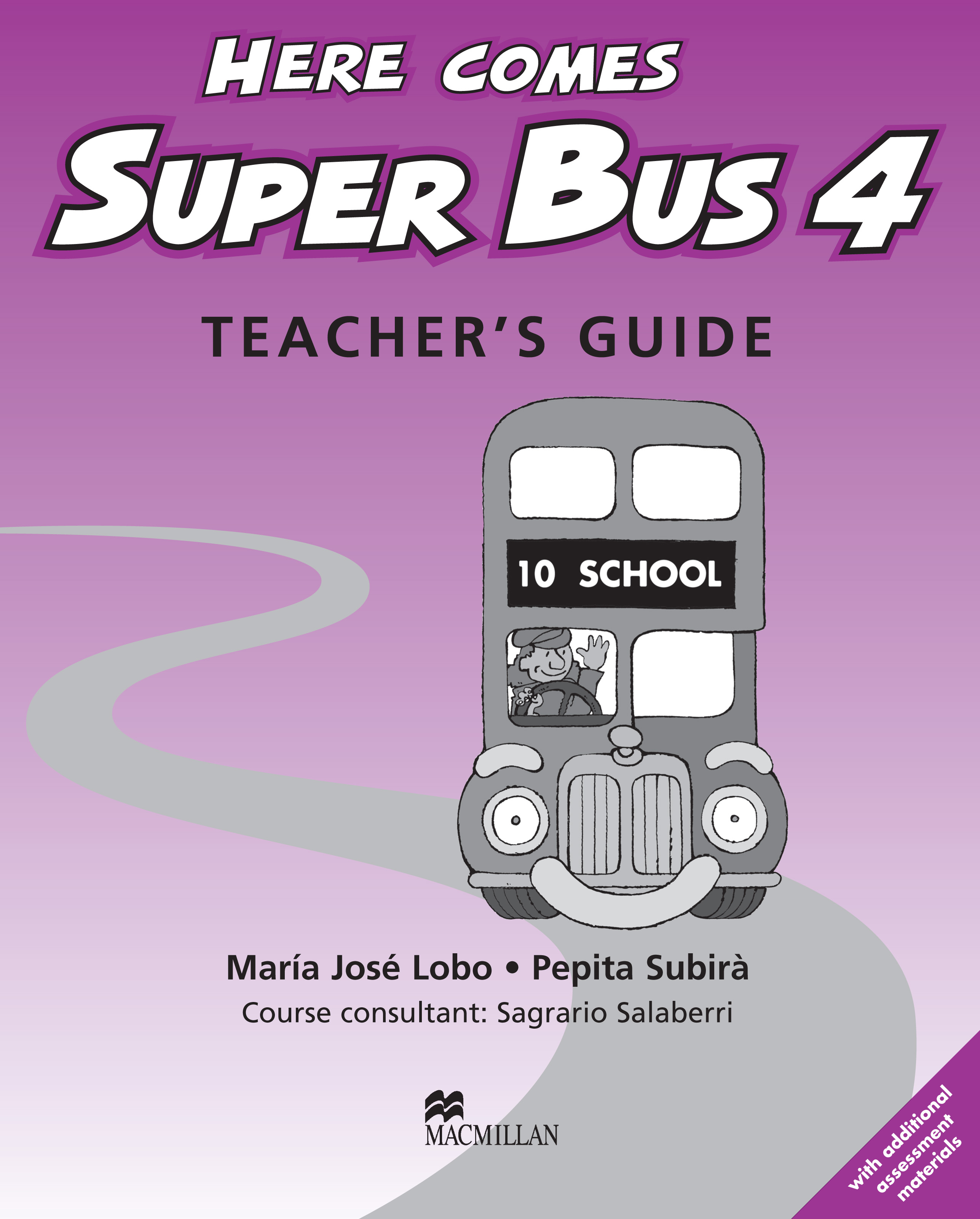 Here Comes Super Bus 4 Teacher