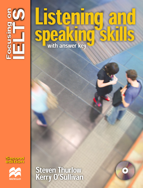 Focusing on IELTS Listening and Speaking Skills with Key + Audio CD Pack