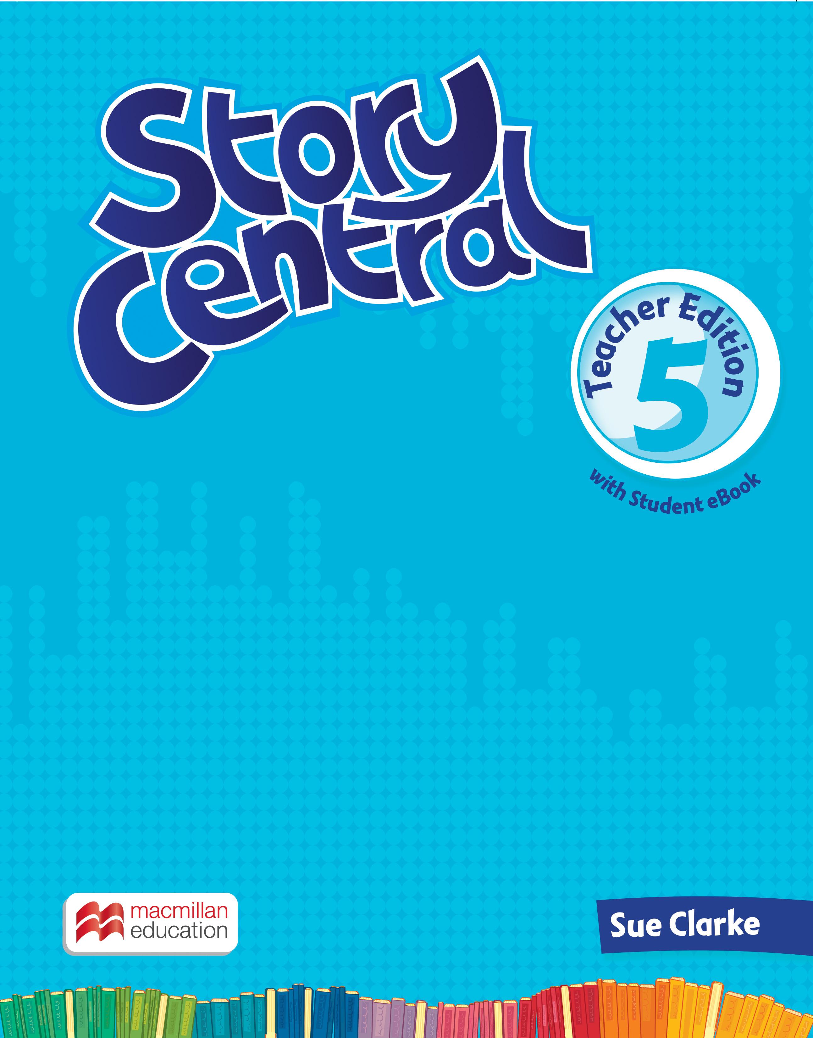 Story Central Level 5 Teacher