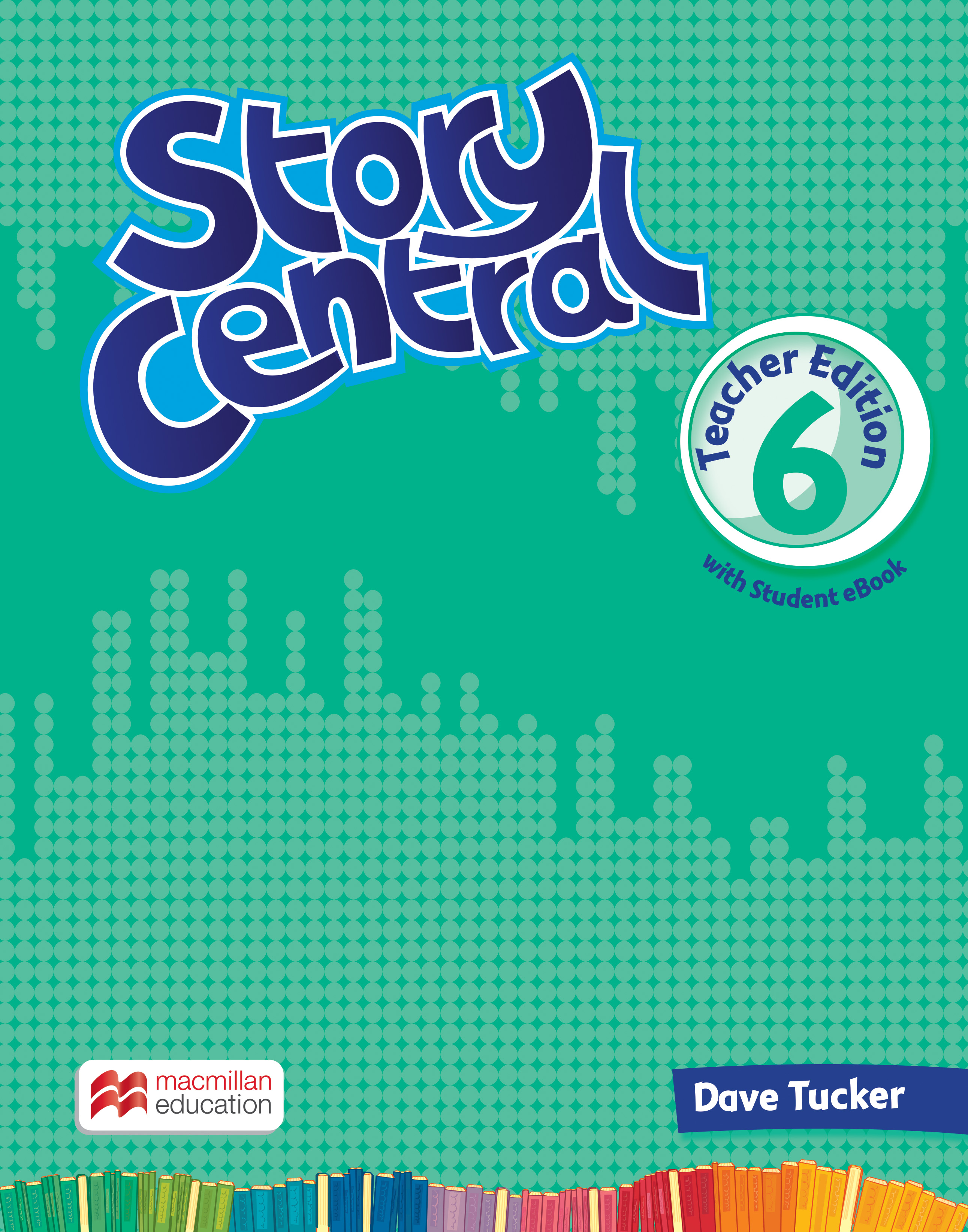 Story Central Level 6 Teacher