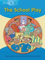 Little Explorers B: The School Play
