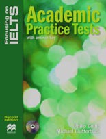 Focusing on IELTS Academic Practice Tests with Key + Audio CD Pack