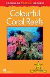 Macmillan Factual Readers: Colourful Coral Reefs
