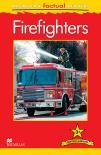 Macmillan Factual Readers: Firefighters