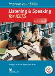 Improve Your Skills: Listening & Speaking for IELTS 4.5-6.0 Student