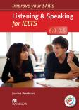 Improve your Skills: Listening & Speaking for IELTS 6.0-7.5 Student