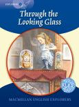 English Explorers 6: Through the Looking Glass