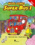 Here Comes Super Bus 1 Pupil