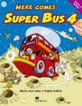 Here Comes Super Bus 4 Pupil