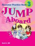Jump Aboard 3 Grammar Practice Book