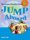 Jump Aboard 6 Grammar Practice Book