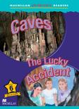 Caves / The Lucky Accident