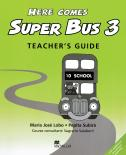 Here Comes Super Bus 3 Teacher