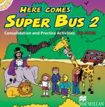 Here Comes Super Bus 2 Consolidation and Practice Activities CD-ROM