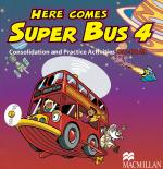 Here Comes Super Bus 4 Consolidation and Practice Activities CD-ROM