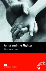 Macmillan Readers: Anna and the Fighter without CD