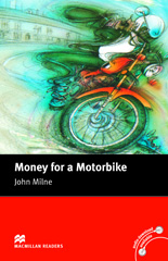 Macmillan Readers: Money for a Motorbike without CD