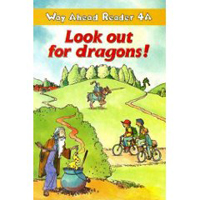 Way Ahead Reader 4a: Look out for Dragons!