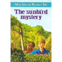 Way Ahead Reader 5a: The Sunbird Mystery