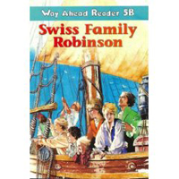 Way Ahead Reader 5b: Swiss Family Robinson
