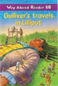Way Ahead Reader 6b: Gulliver