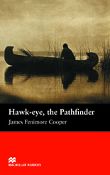Macmillan Readers: Hawk-eye, the Pathfinder