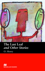 Macmillan Readers: The Last Leaf and Other Stories