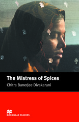 Macmillan Readers: The Mistress of Spices
