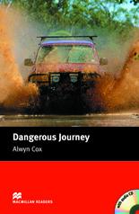 Macmillan Readers: Dangerous Journey Pack