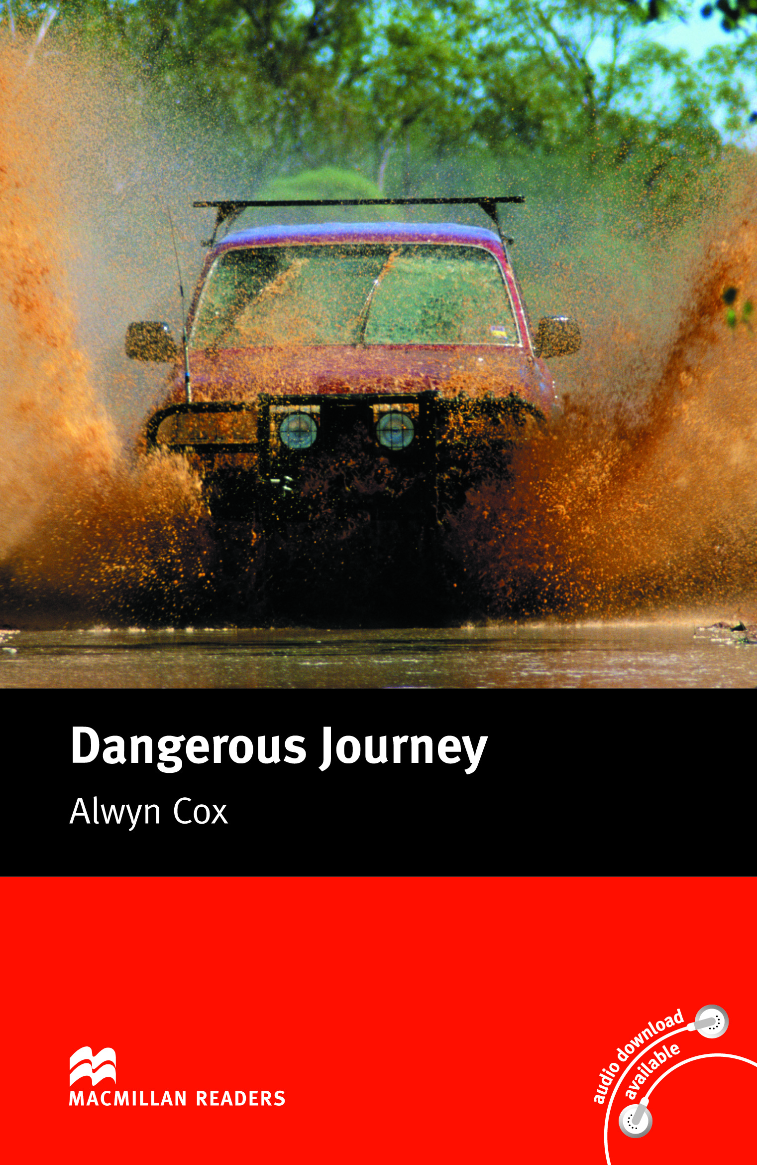 Macmillan Readers: Dangerous Journey without CD