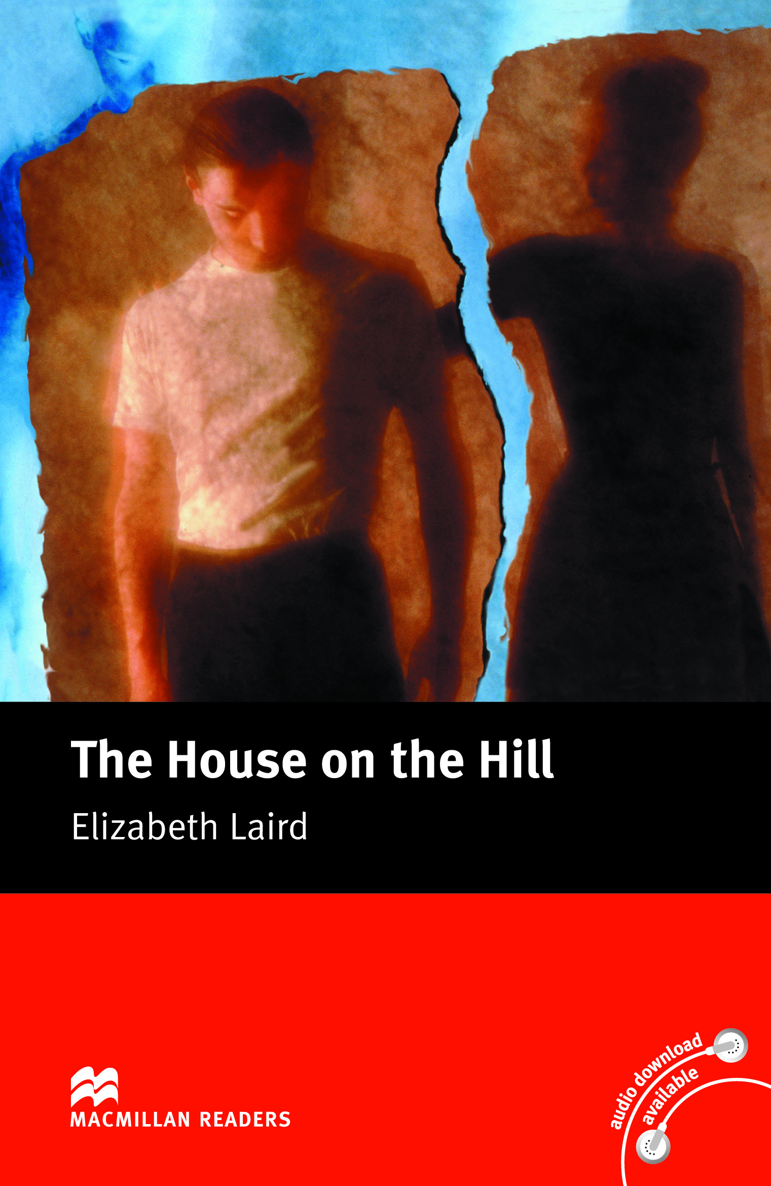 Macmillan Readers: The House on the Hill without CD