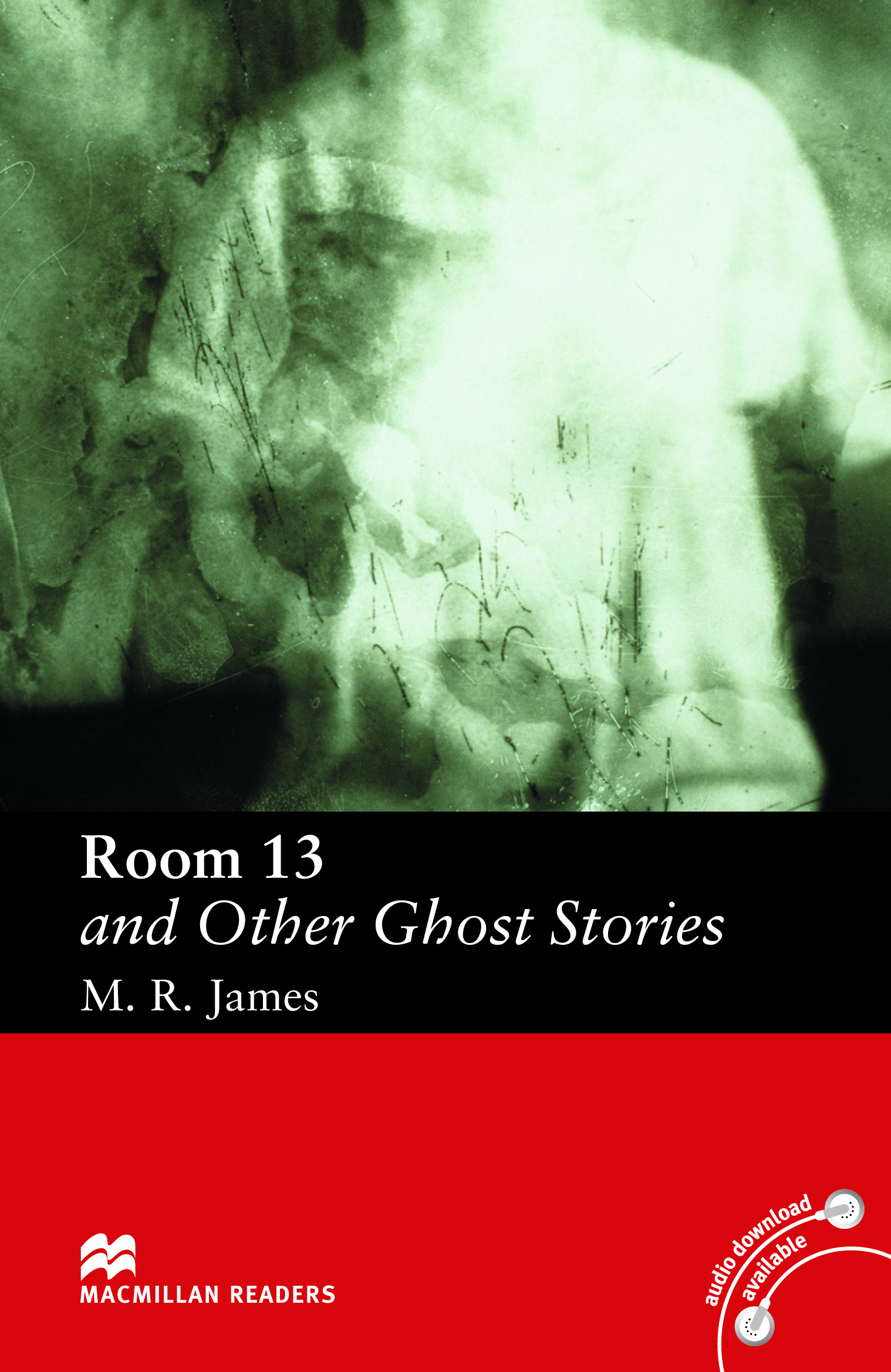 Macmillan Readers: Room 13 and Other Ghost Stories without CD