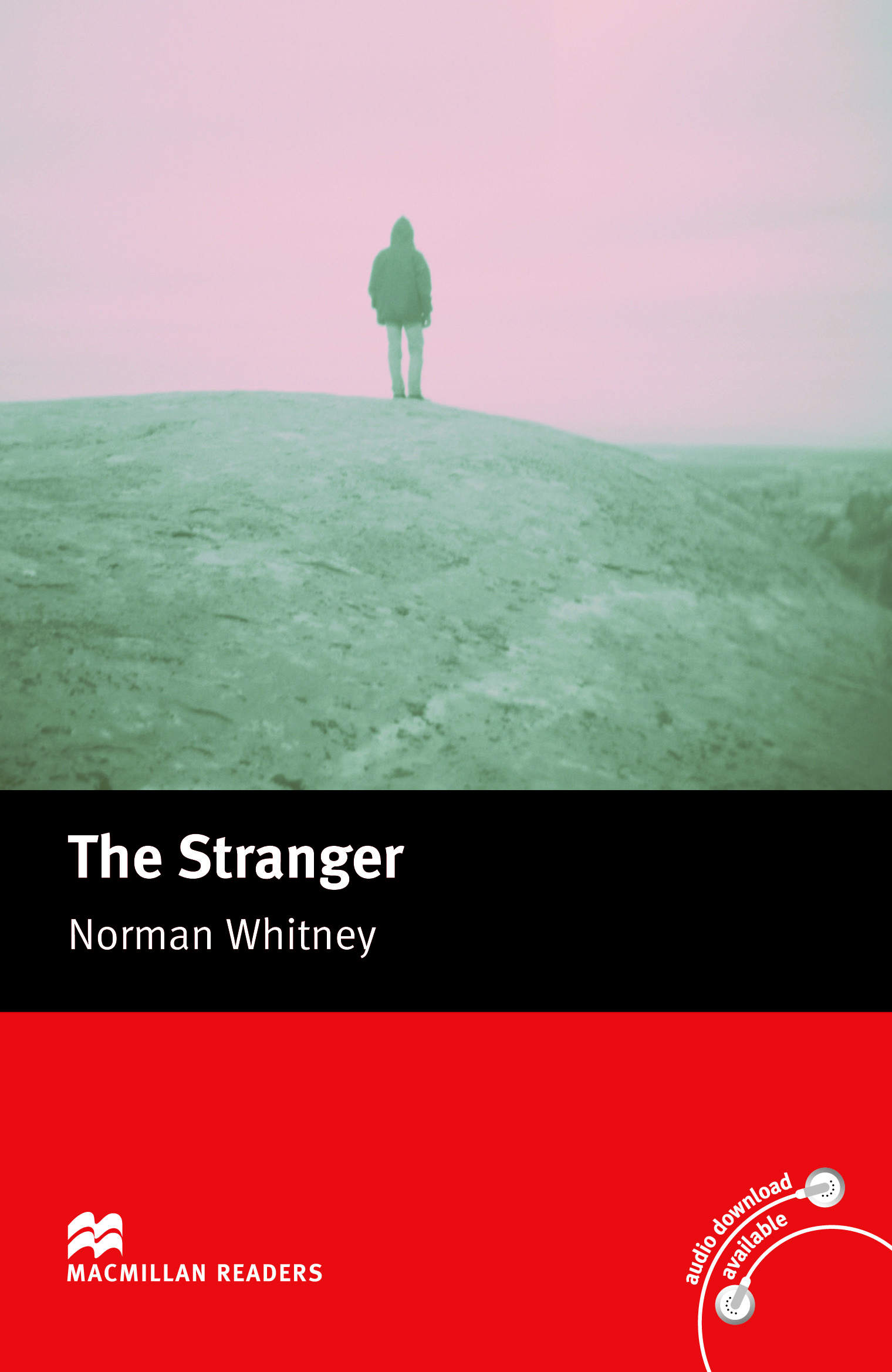 Macmillan Readers: The Stranger without CD