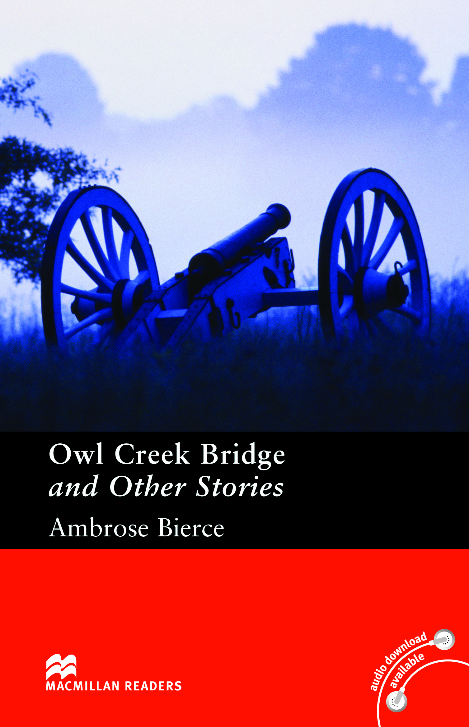Macmillan Readers: Owl Creek Bridge and Other Stories without CD