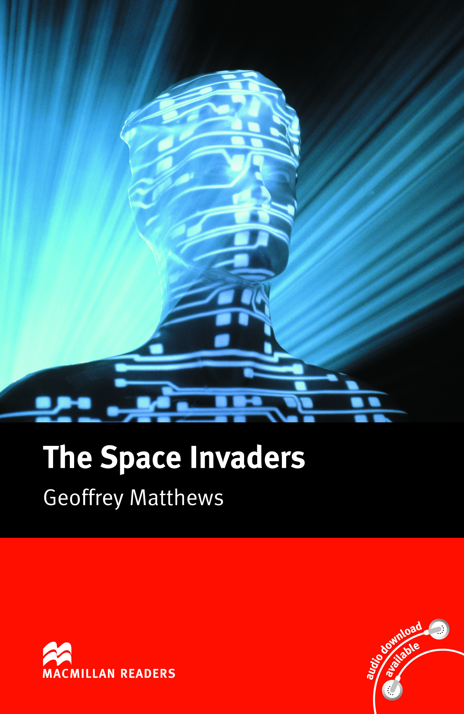 Macmillan Readers: The Space Invaders without CD