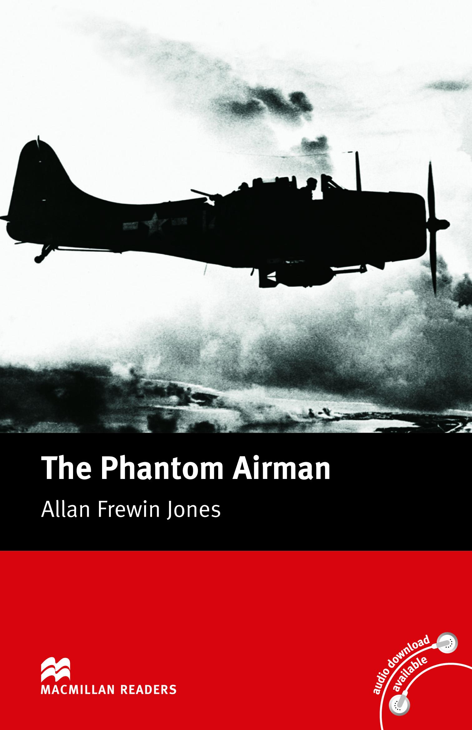Macmillan Readers: The Phantom Airman without CD