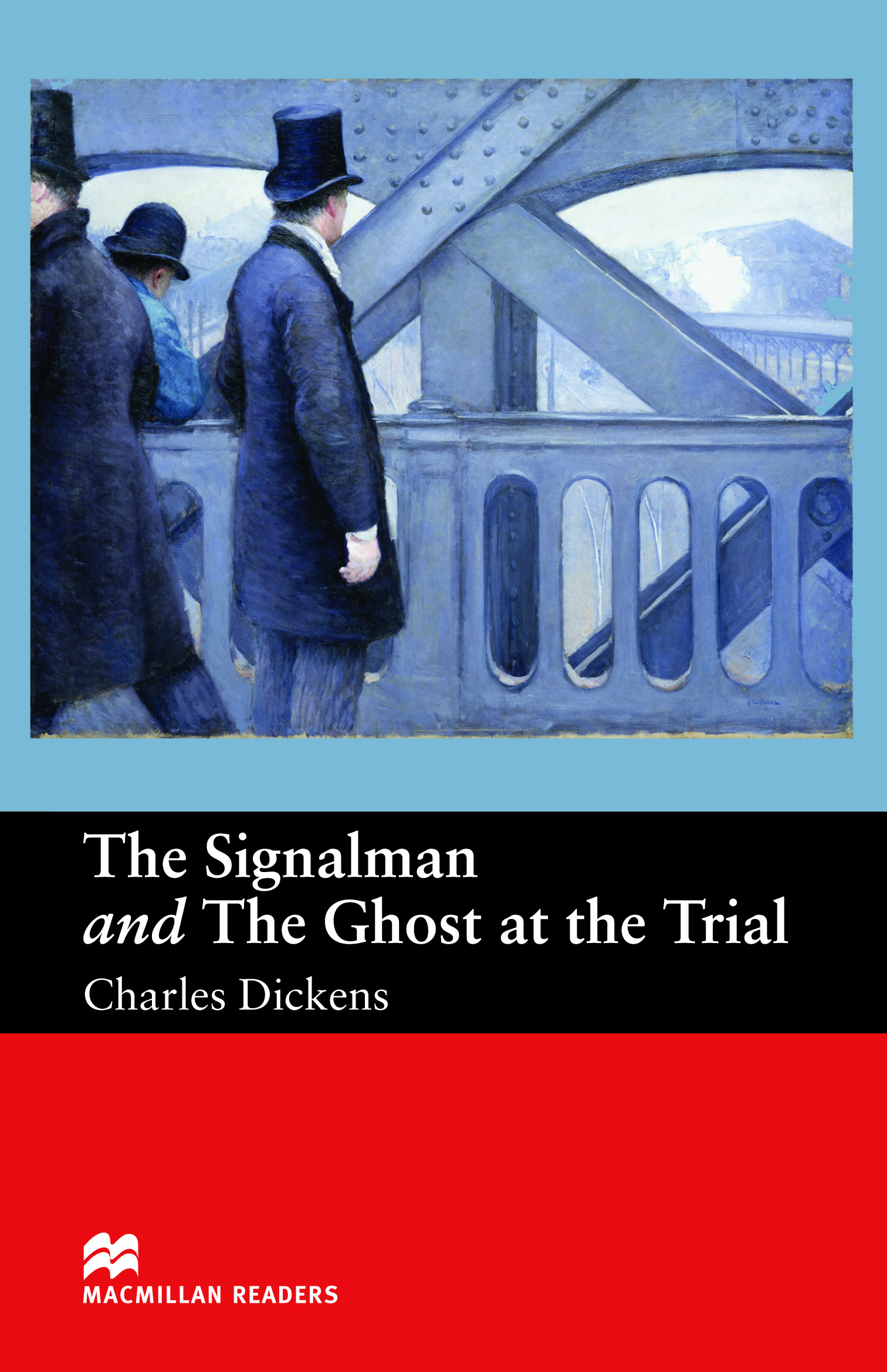 Macmillan Readers: The Signalman and The Ghost at The Trial