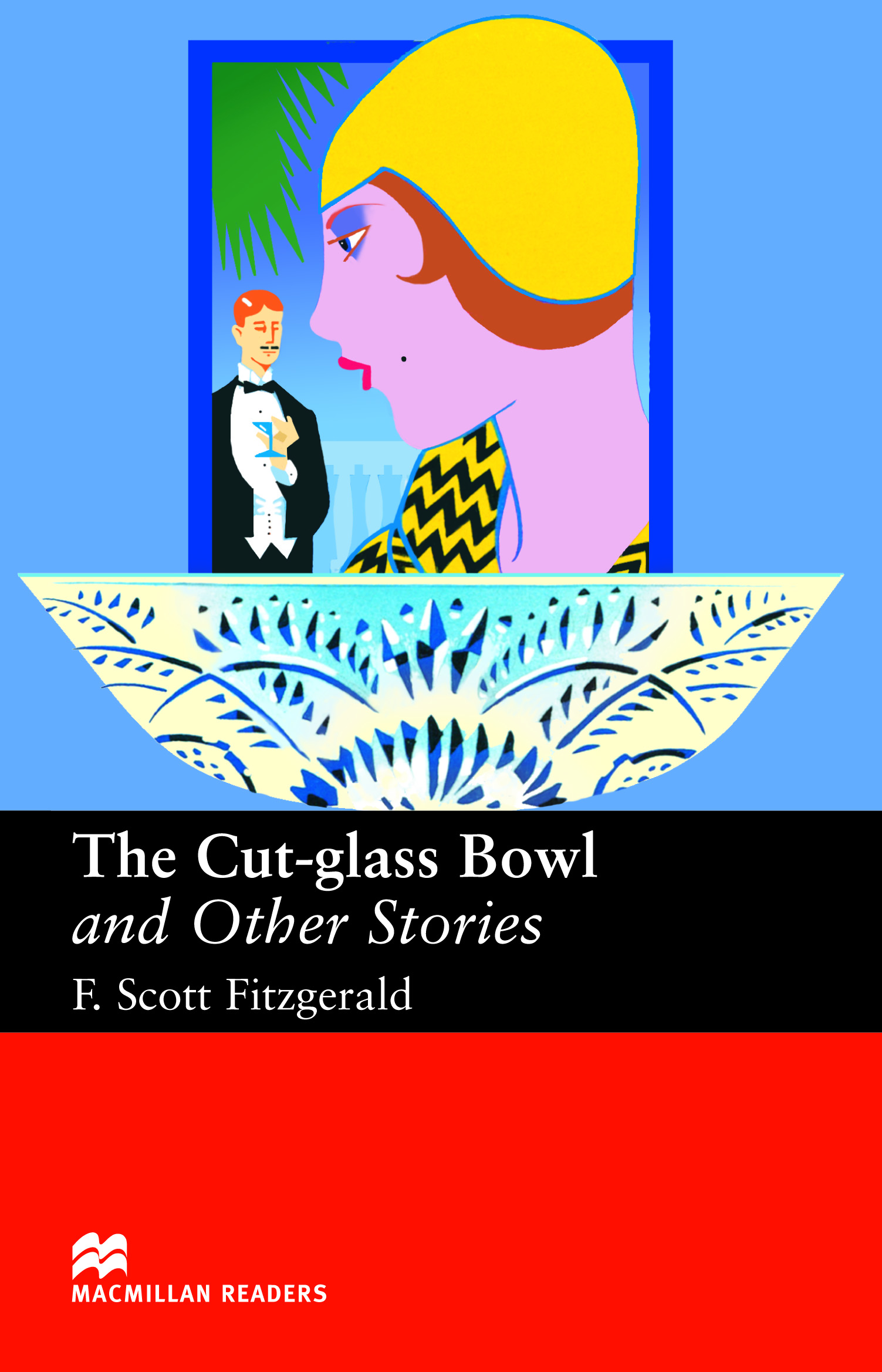 Macmillan Readers: The Cut Glass Bowl and Other Stories