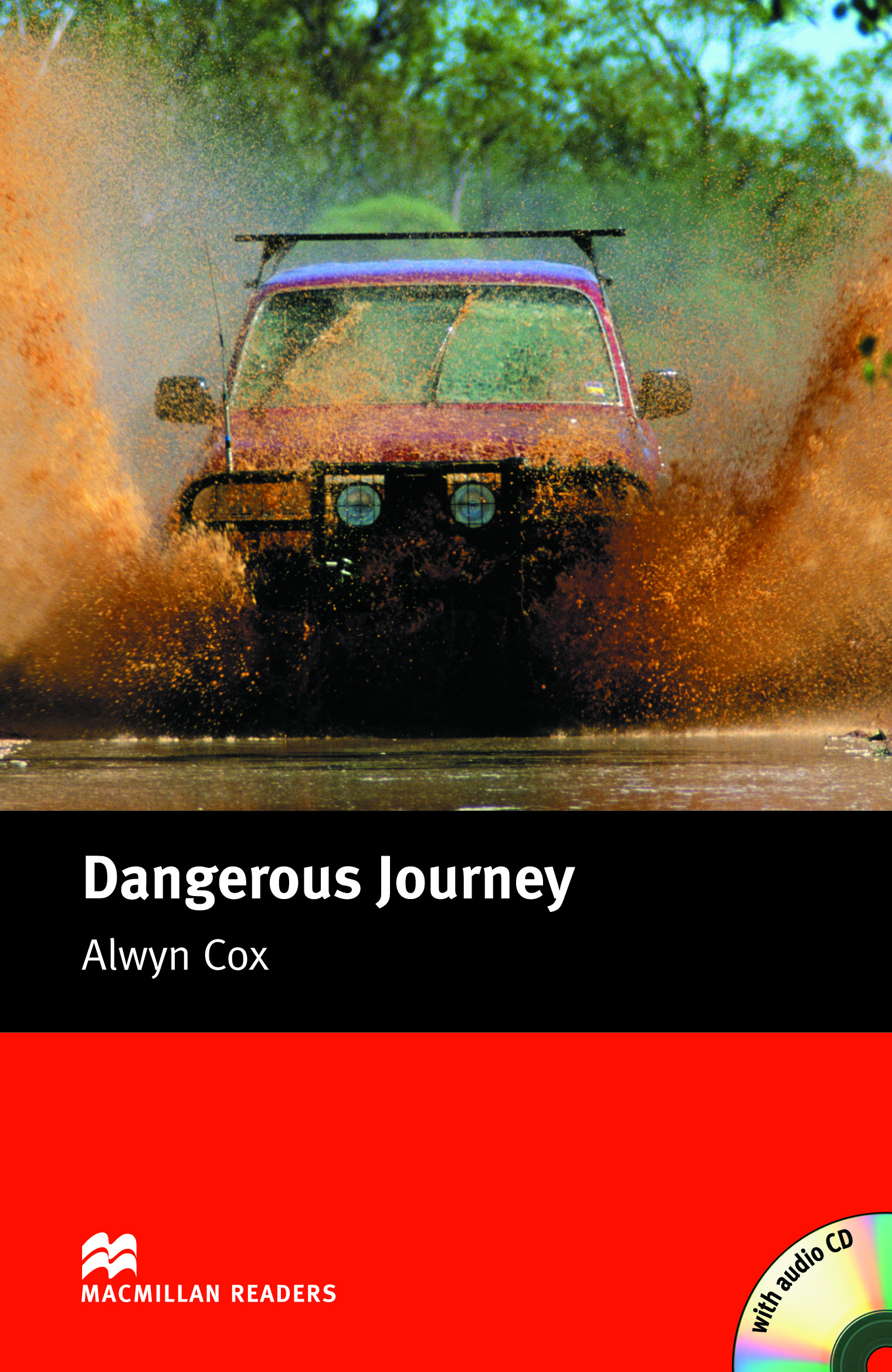 Macmillan Readers: Dangerous Journey Pack