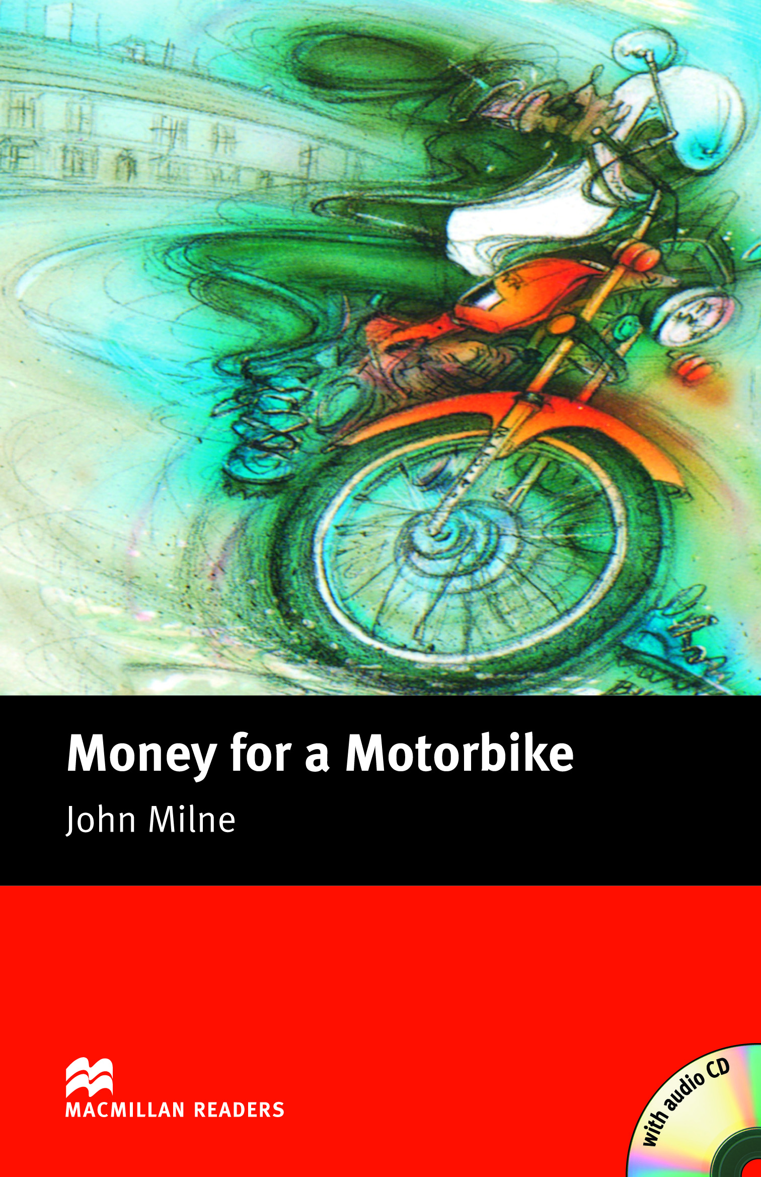 Macmillan Readers: Money for a Motorbike Pack
